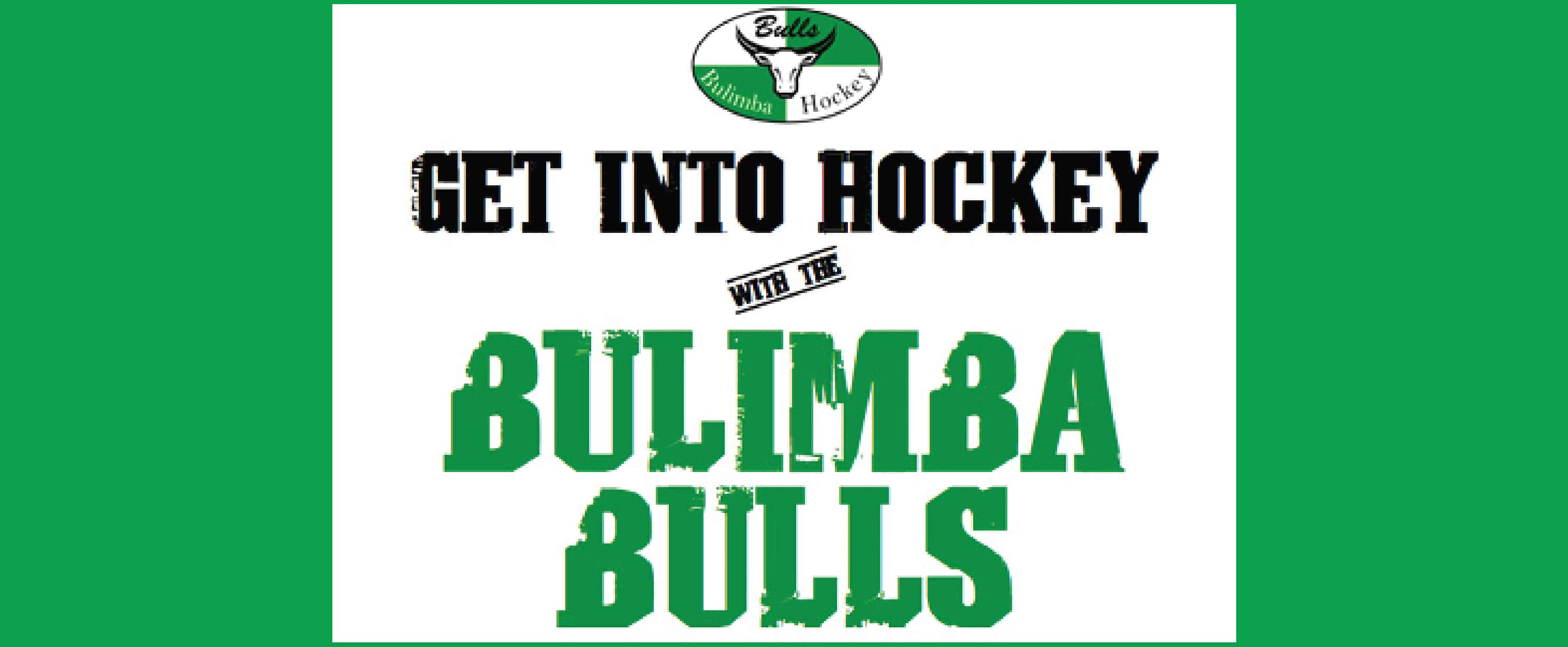 get into hockey with the Bulimba Bulls