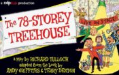 The 78-Storey treehouse live on stage