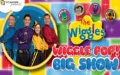 Wiggle Pop! Big Show, The Wiggles, Emma, Dorothy the Dinosaur, Captain Feather Sword, Wags the dog, Yellow Wiggle, Red Wiggle, Purple Wiggle, Lachie, Blue Wiggle, Anthony, Simon