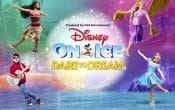 Disney on Ice presents Disney on ice presents Dare to Dream