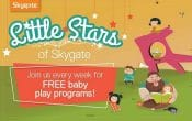 Skygate Baby program, little starts